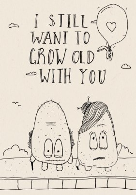 I still want to grow old with you - R25